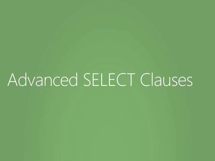 Advanced SELECT