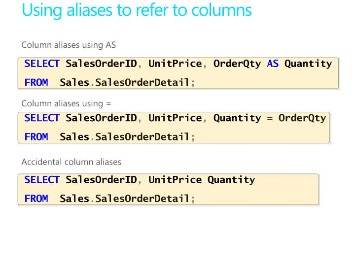 Using aliases to refer to columns