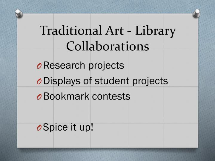Traditional art library collaborations