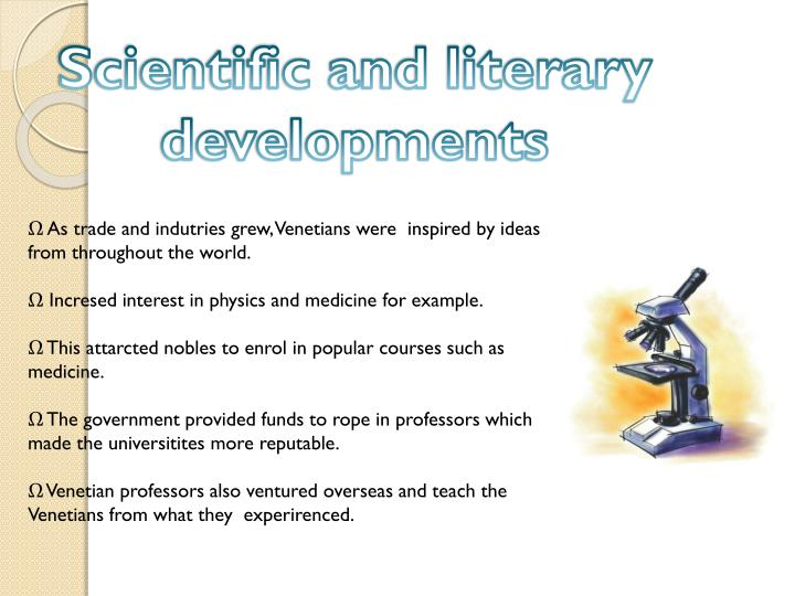 Scientific and literary developments