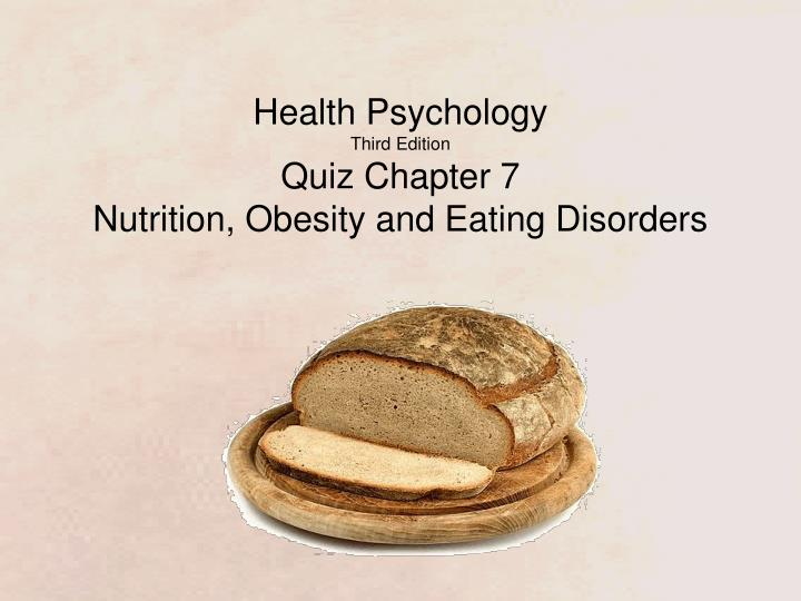 Health psychology third edition quiz chapter 7 nutrition obesity and eating disorders