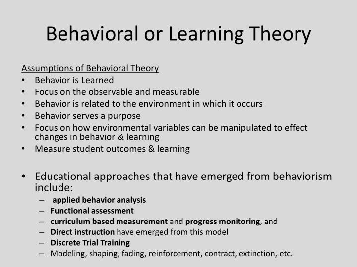 Behavioral or Learning Theory