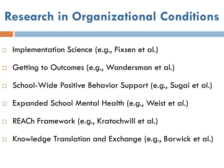 Research in Organizational Conditions
