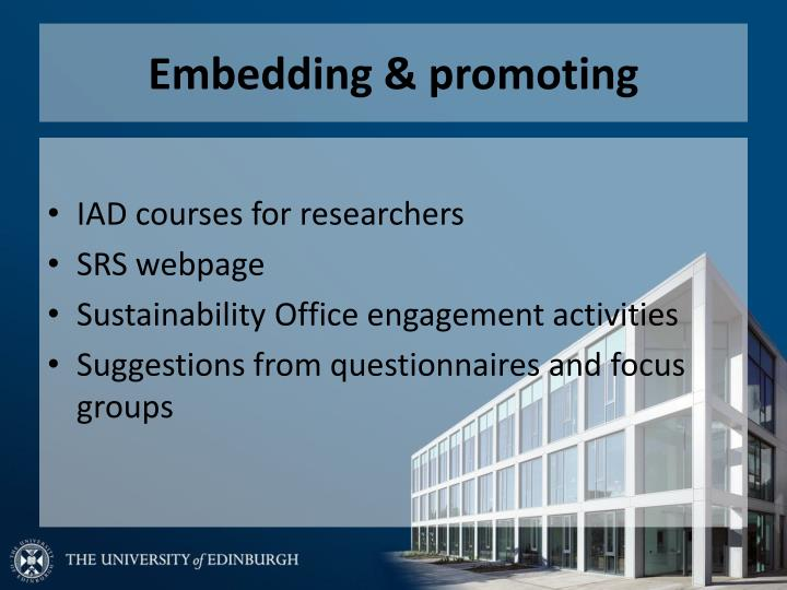 Embedding & promoting