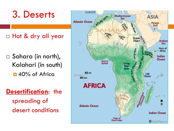 3. Deserts