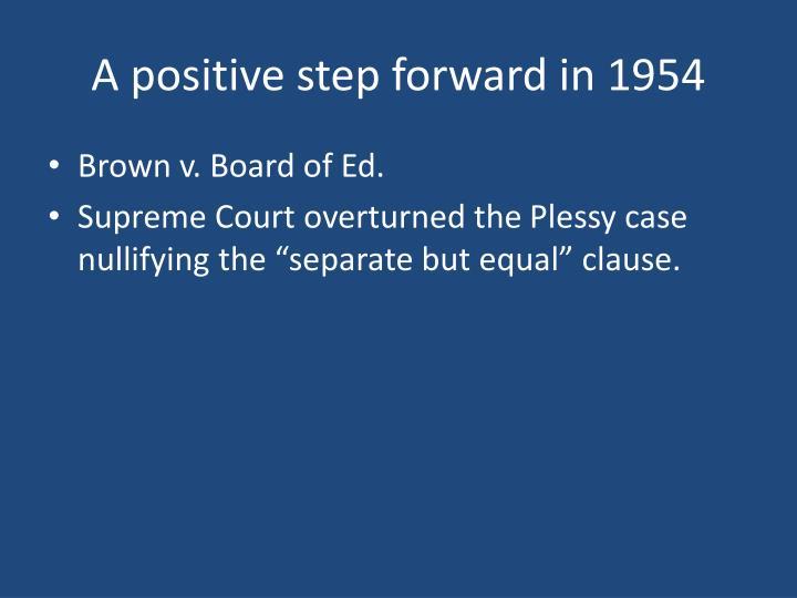 A positive step forward in 1954