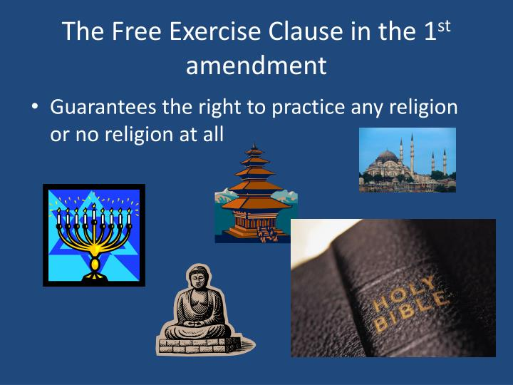 The Free Exercise Clause in the 1