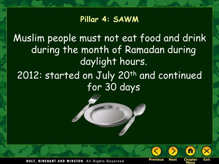 Muslim people must not eat food and drink during the month of Ramadan during daylight hours.