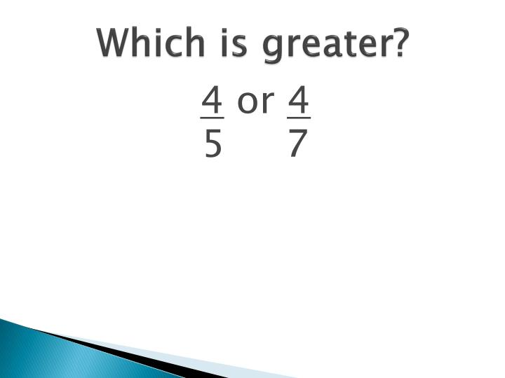 Which is greater?