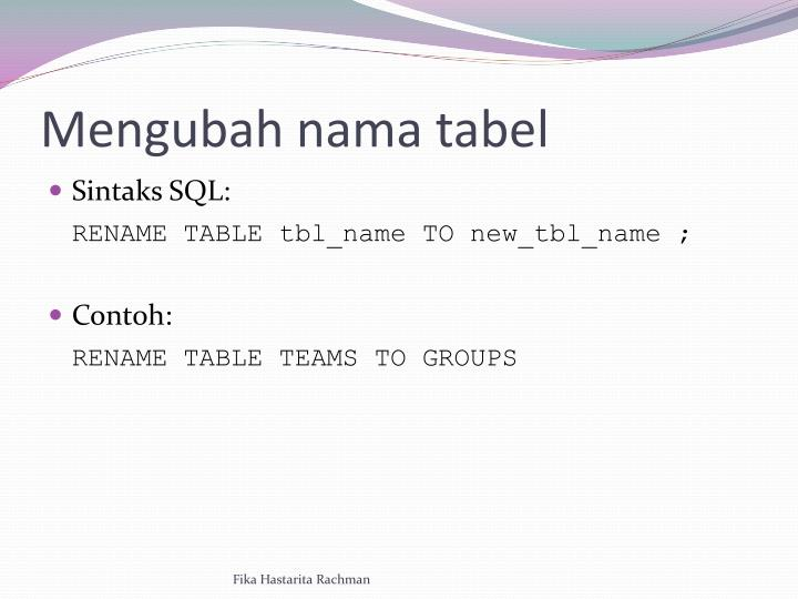 Mengubah nama tabel