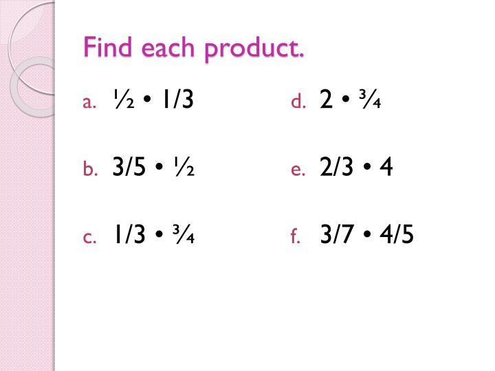 Find each product.