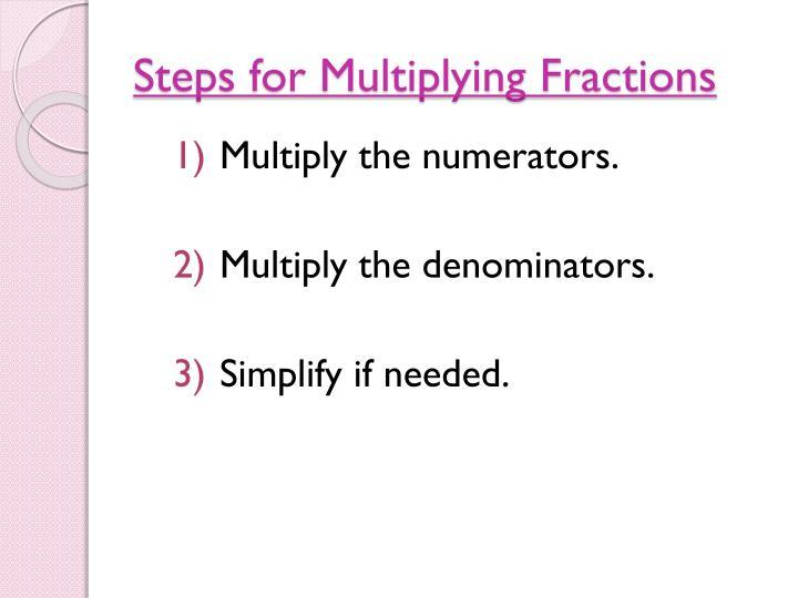 Steps for Multiplying Fractions