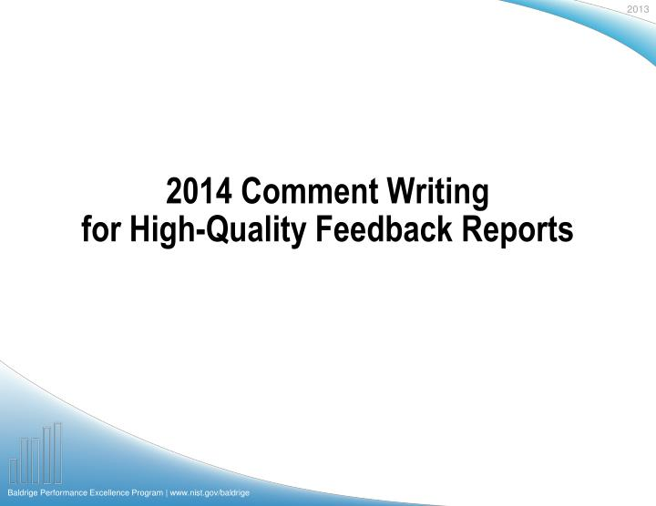 2014 comment writing for high quality feedback reports