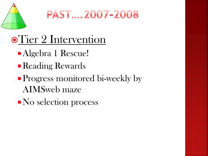 Past….2007-2008