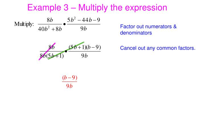 Example 3 – Multiply the expression
