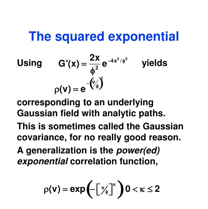 The squared exponential