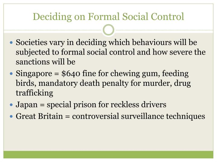 Deciding on Formal Social Control