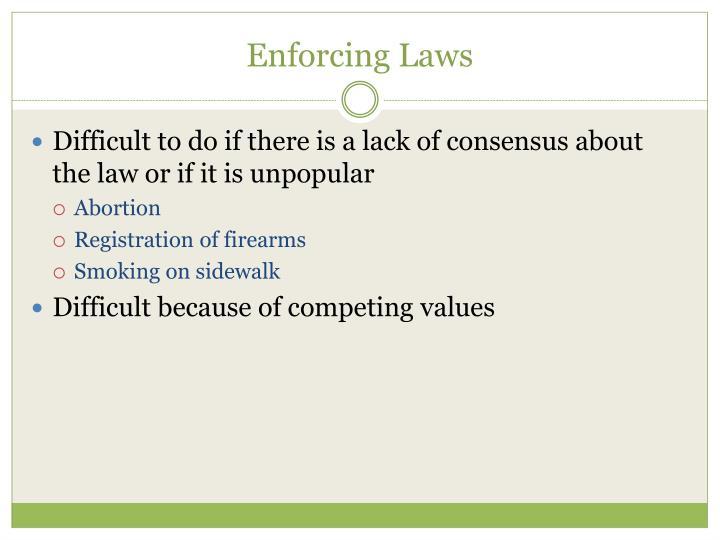 Enforcing Laws