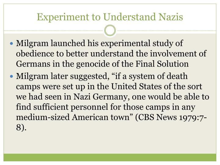 Experiment to Understand Nazis
