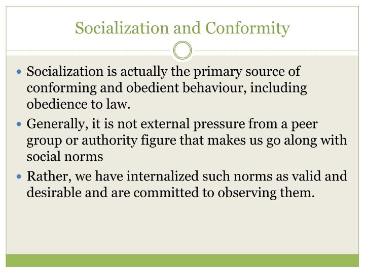 Socialization and Conformity