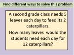 find different ways to solve this problem
