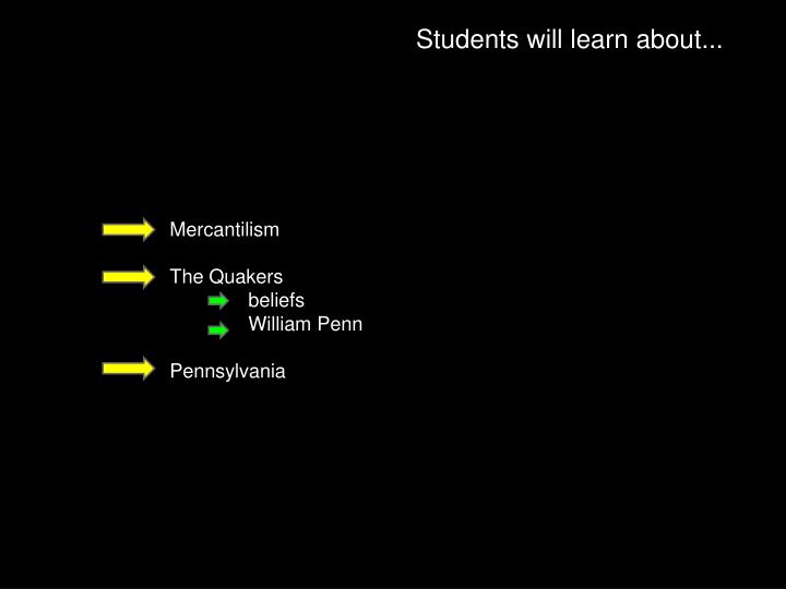 Students will learn about...