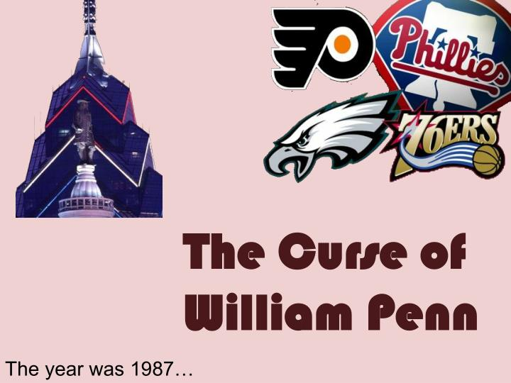 The Curse of William Penn