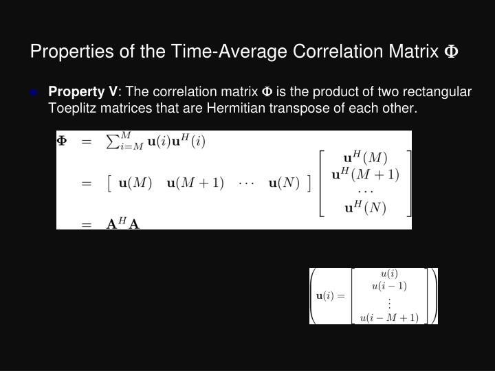 Properties of the Time-Average Correlation Matrix