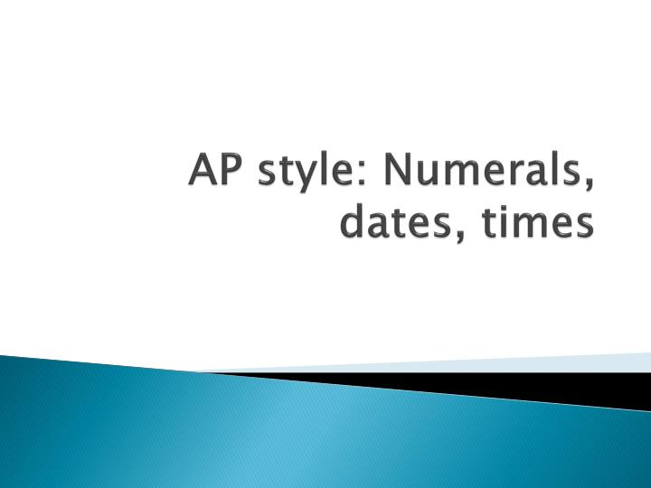 Ap style numerals dates times