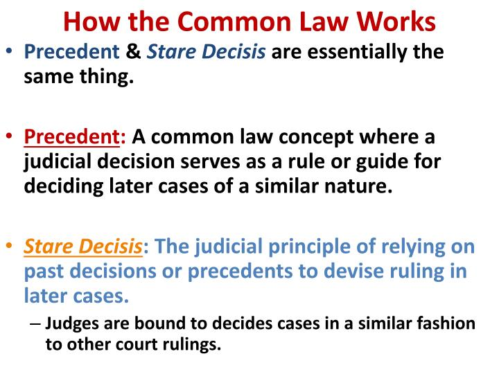 How the Common Law Works
