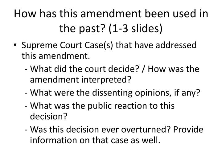 How has this amendment been used in the past? (1-3 slides)