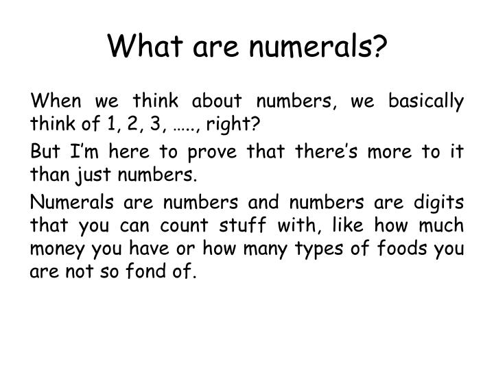 What are numerals