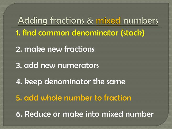 Adding fractions &