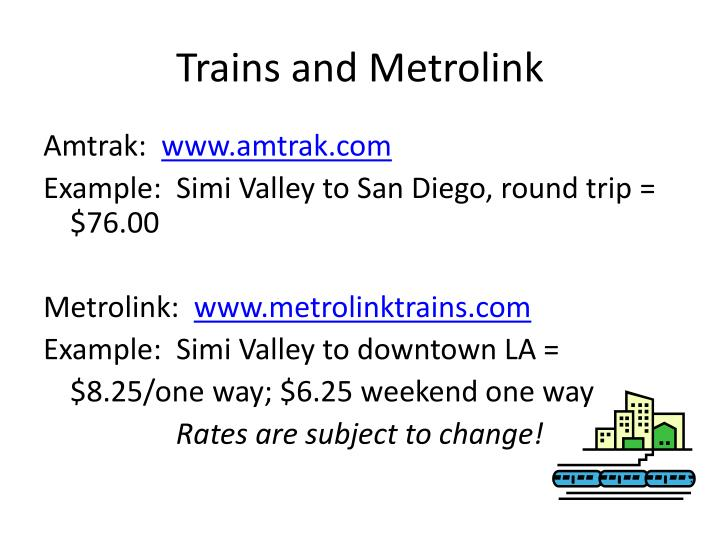 Trains and metrolink
