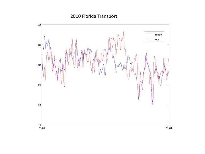 2010 Florida Transport