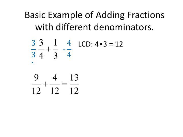 LCD: 4•3 = 12