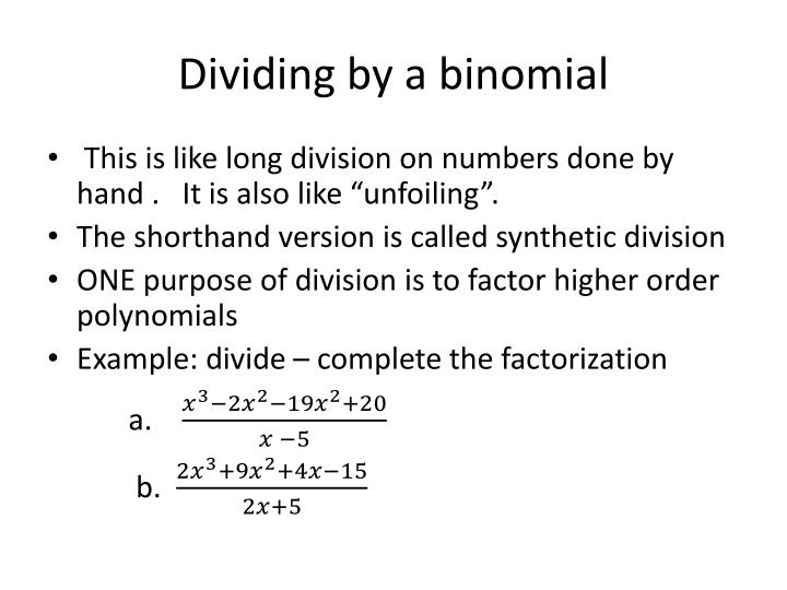 Dividing by a binomial