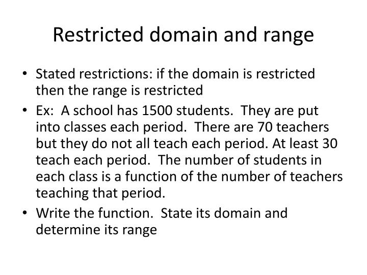 Restricted domain and range