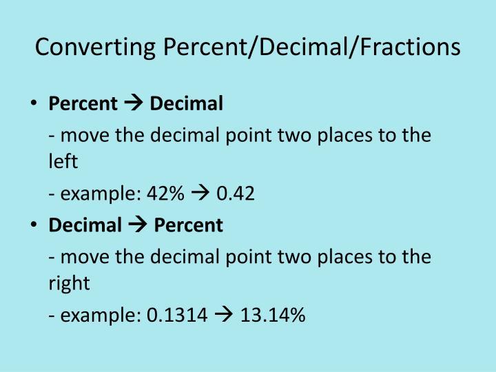 Converting Percent/Decimal/Fractions