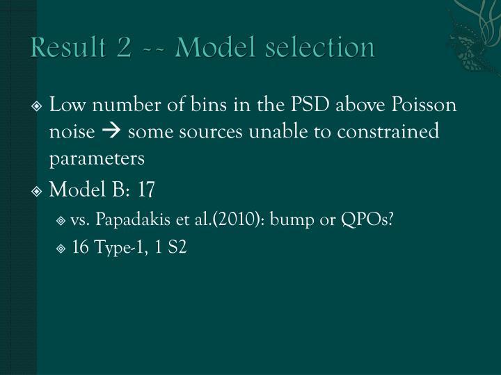 Result 2 -- Model selection