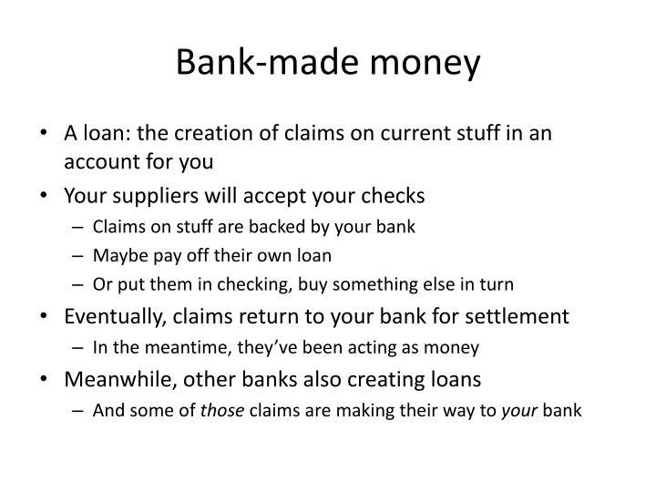 Bank-made money