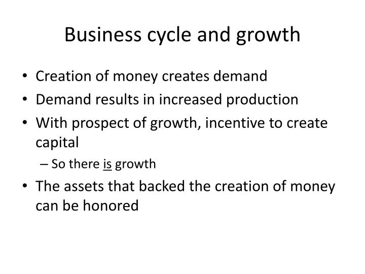 Business cycle and growth