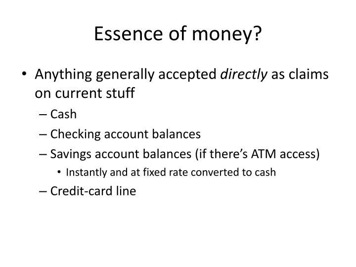 Essence of money?