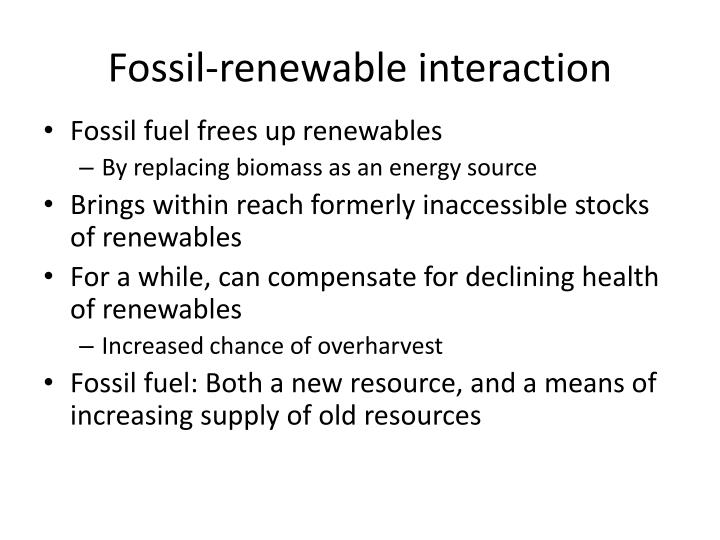Fossil-renewable interaction