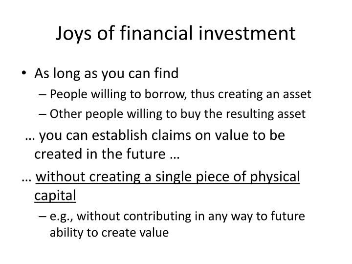 Joys of financial investment