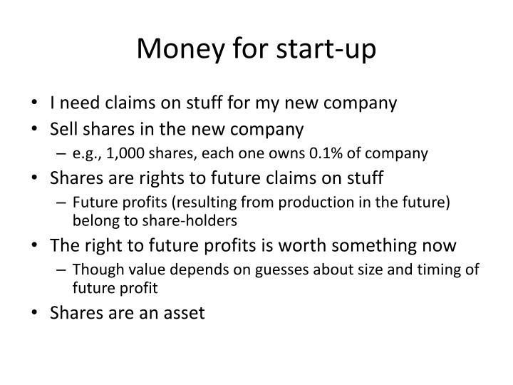 Money for start-up