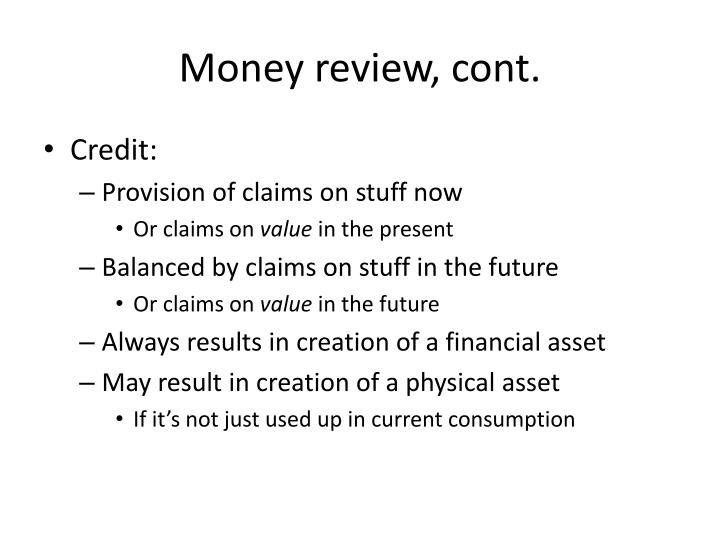 Money review, cont.