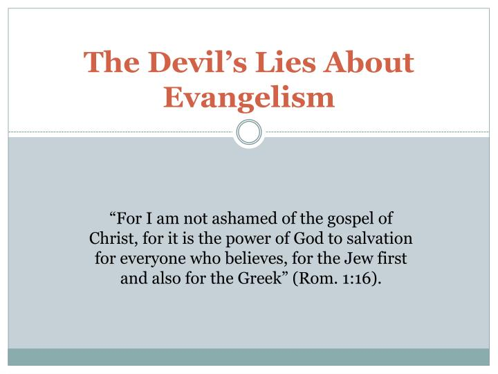 The devil s lies about evangelism