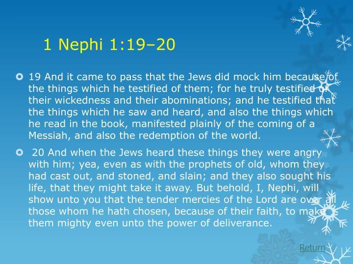 1 Nephi 1:19–20