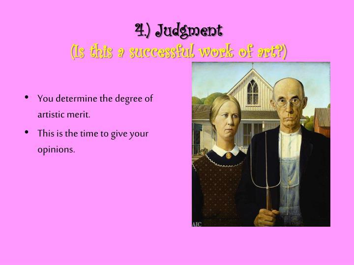 4.) Judgment